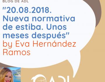"""Nueva normativa de estiba. Unos meses después"""" By Eva Hernández Ramos[:]"""