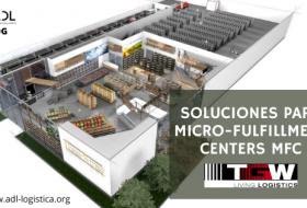 Soluciones para Micro-Fulfillment Centers MFC de TGW