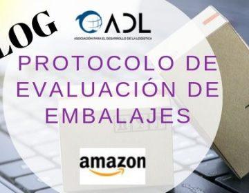 📢 ¿Vendes por Amazón? te interesa este artículo 📌 PROGRAMA DE CERTIFICACIÓN DE AMAZÓN. Protocolo sobre evaluación de Embalajes