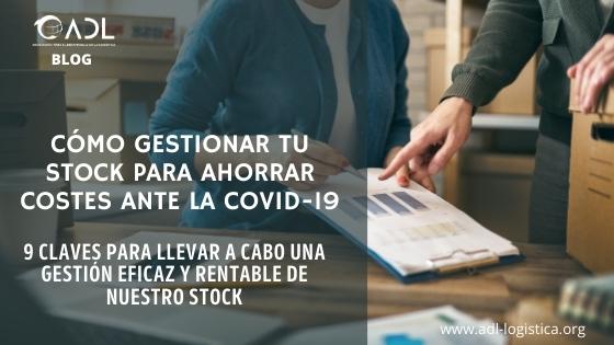 Cómo gestionar tu stock para ahorrar costes ante la COVID-19