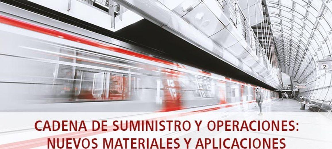 Cadena de suministro y operaciones: Nuevos materiales y aplicaciones