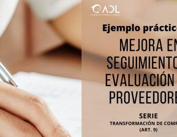 Ejemplo práctico de mejora en seguimiento y evaluación de proveedores. (ART.9) Serie Transformación de Compras